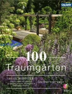 100 Traumgärten - Gärtner von Eden